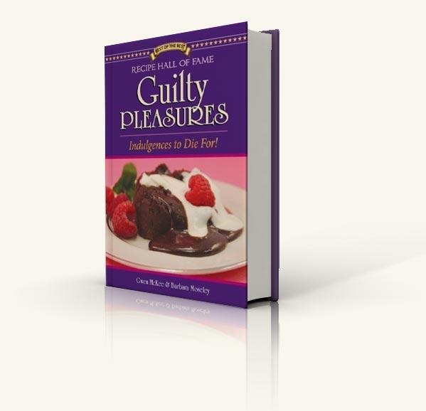 Recipe Hall of Fame Guilty Pleasures Cookbook
