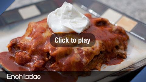 Play Enchiladas Video